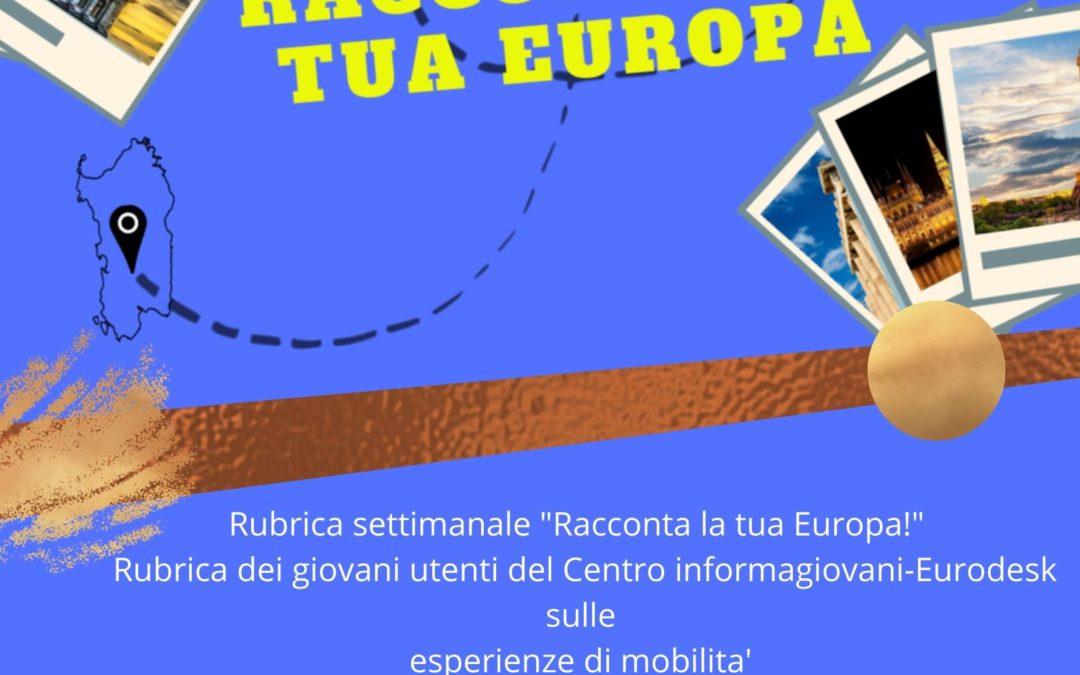 """Rubrica settimanale """"Racconta la tua Europa"""""""