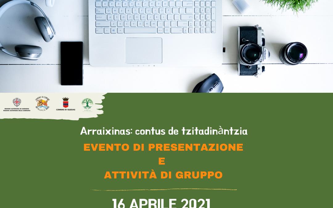 """Attività di team building con i partecipanti – progetto """"Arraixinas: contus de tzitadinàntzia"""""""